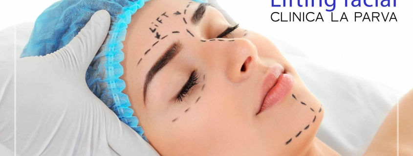 Lifting Facial Cirugía Plástica Clínica La Parva