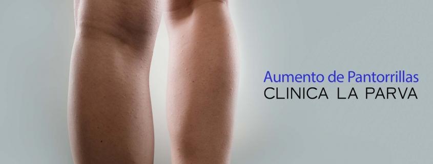 Aumento de pantorrillas con prótesis clínica la parva