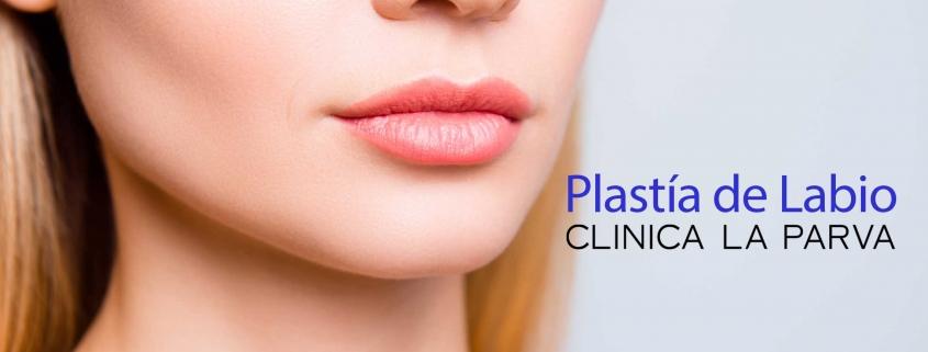 Plastía de labio cirugía de labios clínica la parva