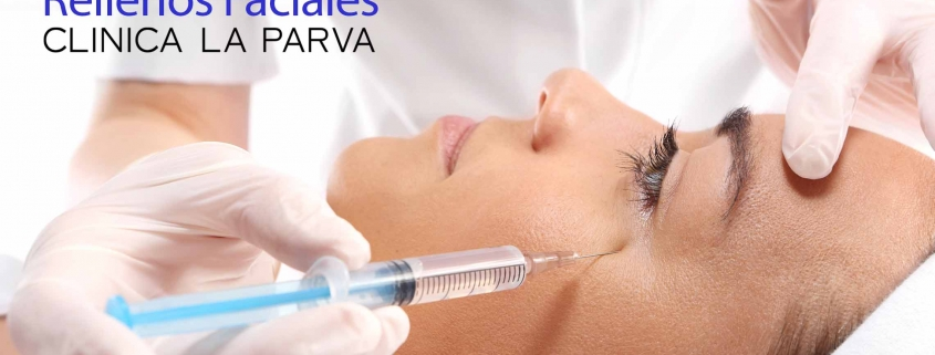 Rellenos faciales Cirugía Plástica Clínica La Parva