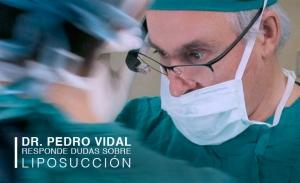 Dr. Pedro Vidal responde dudas sobre Liposucción cirugía plástica
